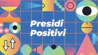 Presidi Positivi
